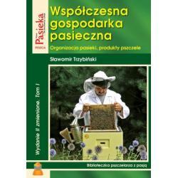 """Książka – """"Współczesna gospodarka pasieczna"""" TOM I – Sławomir Trzybiński"""