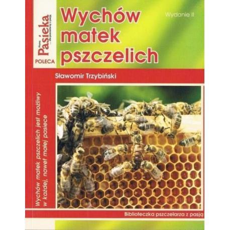 """Książka - """"Wychów matek pszczelich"""" - S. Trzybiński"""