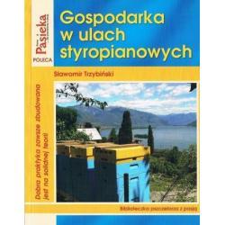 """Książka – """"Gospodarka w ulach styropianowych"""" – S. Trzybiński"""