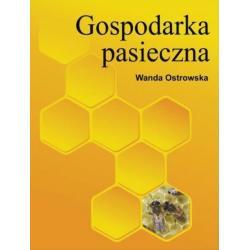 """Książka – """"Gospodarka pasieczna"""" – Wanda Ostrowska"""
