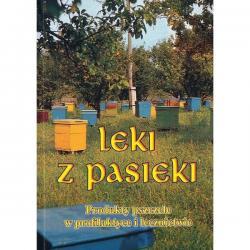 """Książka - """"Leki z pasieki"""" - Elżbieta Hołderna-Kędzia, Bogdan Kędzia"""