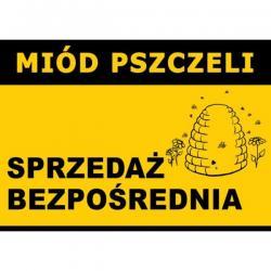 """Tablica ostrzegawcza – """"Miód pszczeli, sprzedaż bezpośrednia"""" - XL"""