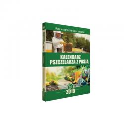 Kalendarz Pszczelarski 2019r. Rok w ogrodzie pszczelarza (Martyna Walerowicz)