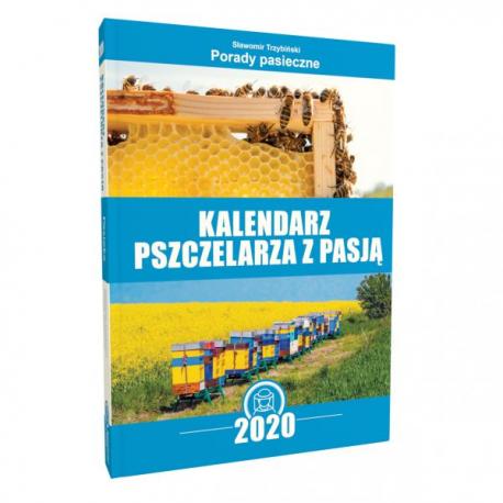 Kalendarz Pszczelarski 2020 (Sławomir Trzybiński)